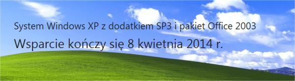 fsc_W_2014_r_Microsoft_nie_b_dzie_ju_wiadczy_us_ug_wsparcia_w_zakresie_obs_ugi_systemu_Windows_XP_i_pakietu_Office_2003_