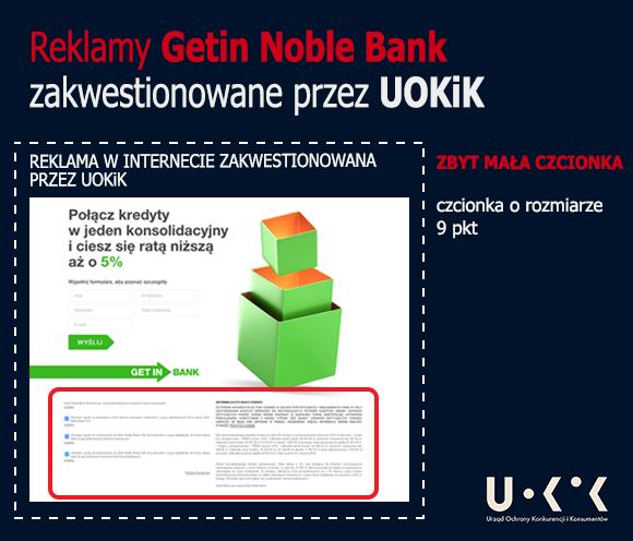 reklamy getin noble bank zakwestionowane przez uokik - zbyt mała czcionka w internecie