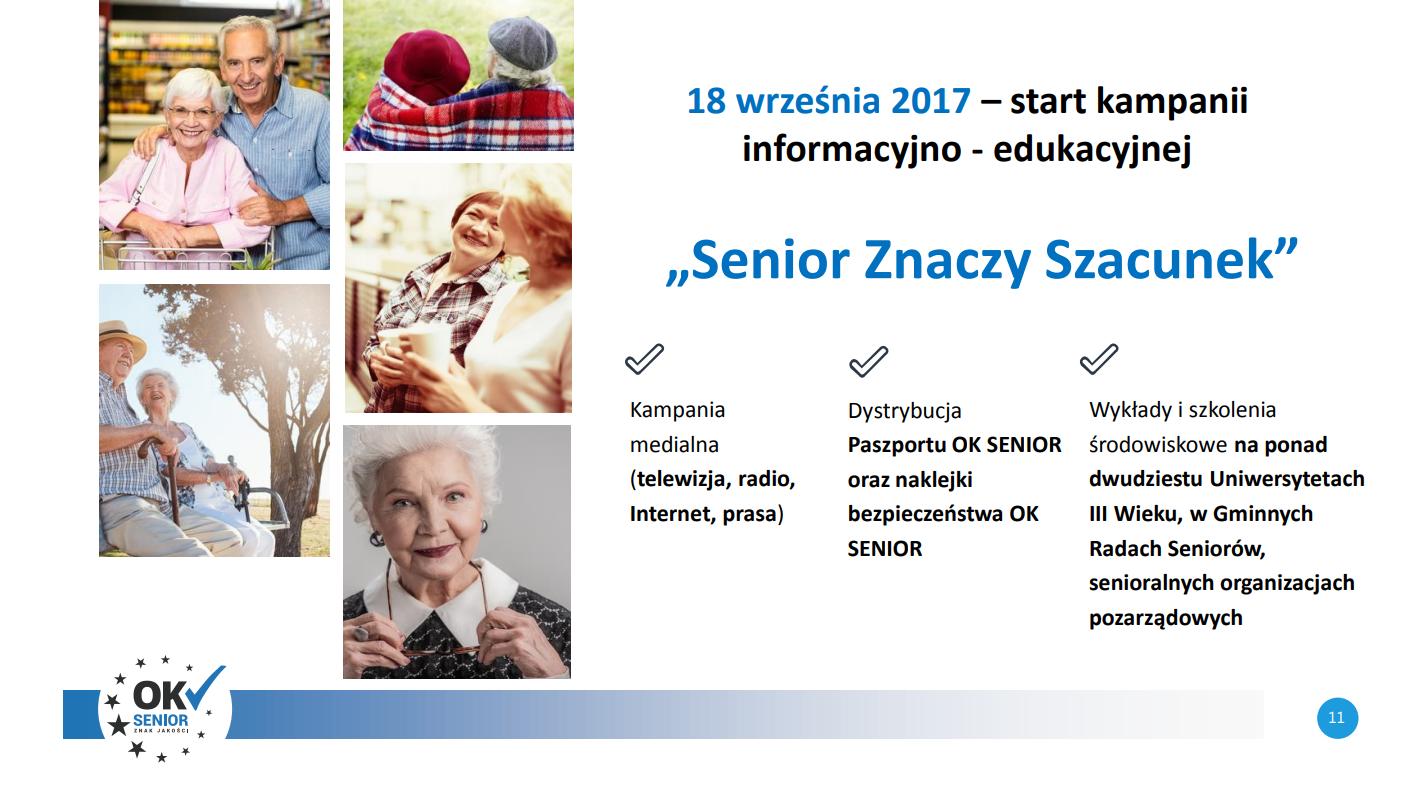 18 września 2017 kampania informacyjno-edukacyjna senior znaczy szacunek