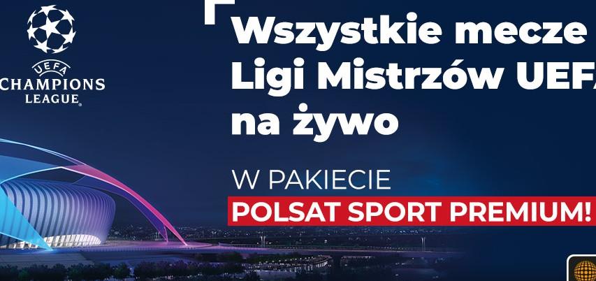 Liga Mistrzów UEFA w pakiecie w Cyfrowym Polsacie