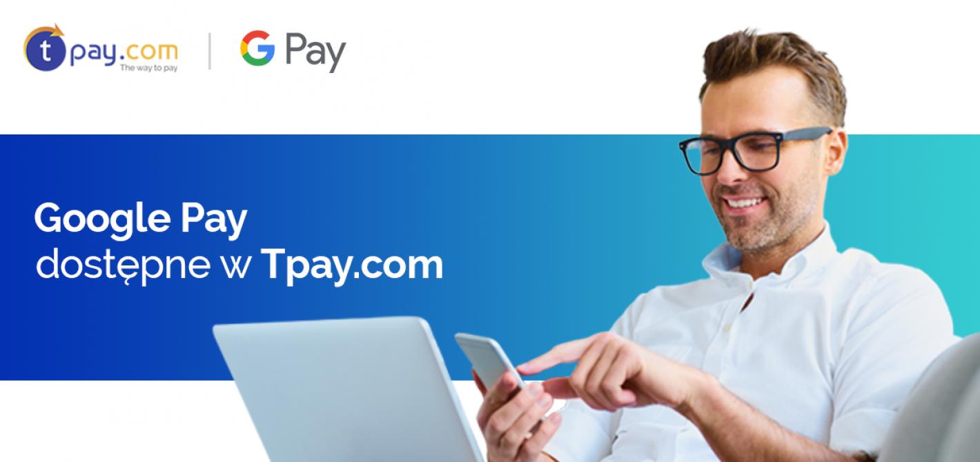 Google Pay w Tpay.com