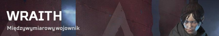 APEX Legends Poradnik - Wraith