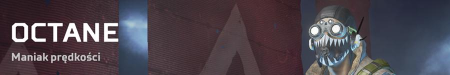 APEX Legends Poradnik - Octane