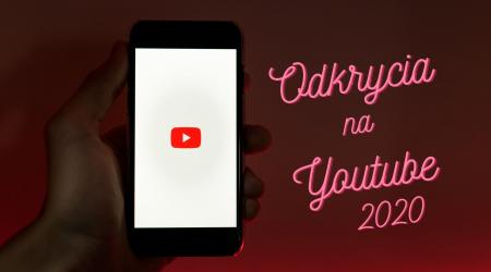 Odkrycia roku 2020 na YouTube. Te kanały mnie wciągnęły