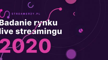 raport Badanie rynku live streamingu 2020